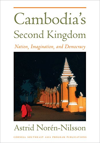 Cambodia's Second Kingdom por Astrid Norén-Nilsson