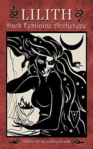 Lilith: Dark Feminine Archetype (English Edition)
