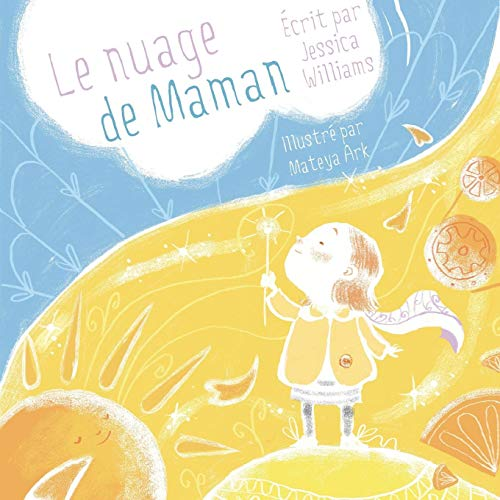 Le Nuage de Maman par Jessica Williams