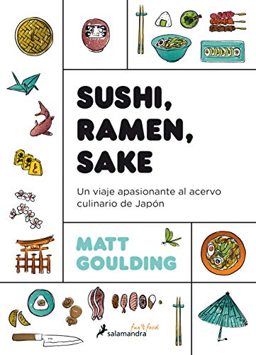 Sushi, ramen, sake editado por Salamandra