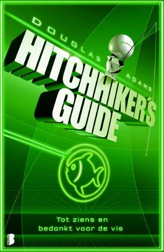 Hitchhiker's Guide 4: Tot ziens en bedankt voor de vis par Douglas Adams