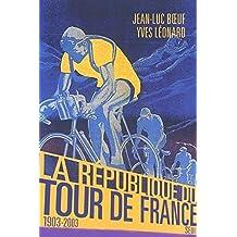 La République du Tour de France, 1903-2003