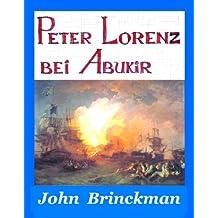 Peter Lorenz bei Abukir (Hochdeutsche Nacherzählung 1)