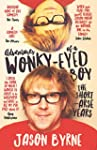 Adventures of A Wonky-Eyed Boy: The S...