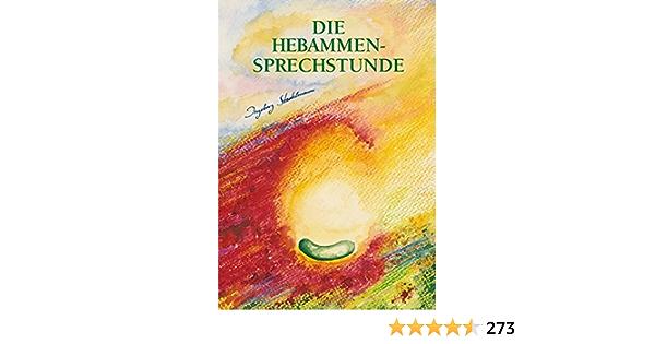 Amazon It Die Hebammensprechstunde Stadelmann Ingeborg Glimsdal Eberspacher Torill Libri In Altre Lingue