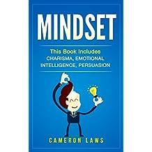 Mindset: 3 Manuscripts - Charisma, Emotional Intelligence & Persuasion (English Edition)