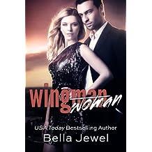 Wingman (Woman) by Bella Jewel (2014-06-17)