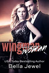 Wingman (Woman) by Bella Jewel (2014-06-17)