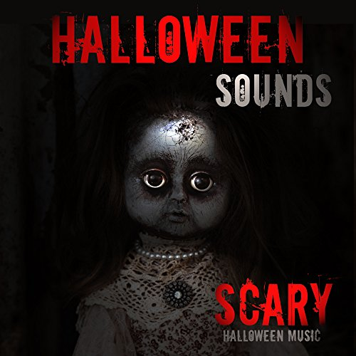 Scary Halloween Sounds - Halloween Music (Halloween-mp3 Scary Für Sounds)