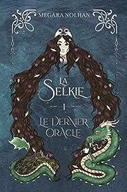 La Selkie - 1 - Le Dernier Oracle: une série d'Urban Fan