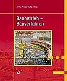 Baubetrieb - Bauverfahren -