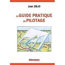 Le Guide Pratique du Pilotage - 16e ed
