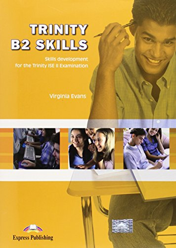 Trinity B2 Skills Development for Trinity ISE II Examination