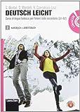 Deutsch leicht. Corso di lingua tedesca A1-B2. Kursbuch-ArbeitsbuchLIM. Per le Scuole superiori. Con DVD-ROM. Con espansione online. Con libro