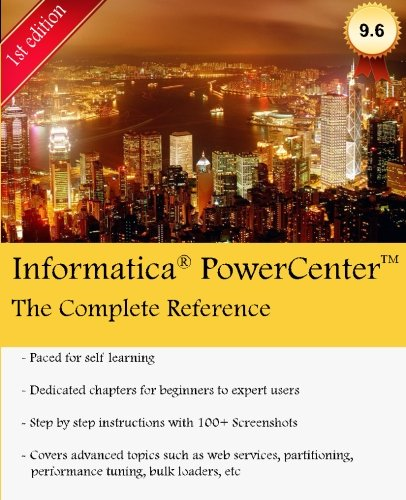 PowerCenter - The Complete Reference: Everything a PowerCenter developer needs to know about por Mr Keshav Vadrevu