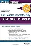 The Couples Psychotherapy Treatment Planner, with DSM–5 Updates (PracticePlanners)