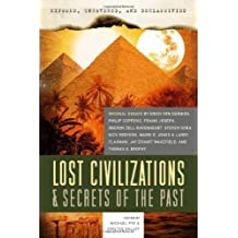 Exposed, Uncovered, And Declassified: Lost Civilizations & Secrets Of The Past: Original Essays by Erich von Daniken, Philip Coppens, Frank Joseph, ... Brophy (Exposed, Uncovered, & Declassified) by Michael Pye, Kirsten Dalley (2012) Paperback