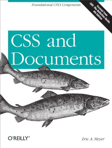 CSS and Documents (English Edition) por Eric A. Meyer