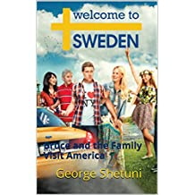 Welcome to Sweden: Bruce and the Family Visit America (English Edition)