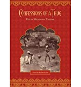 [ [ [ Confessions of a Thug [ CONFESSIONS OF A THUG ] By Meadows Taylor, Phillip ( Author )Jan-07-2010 Paperback