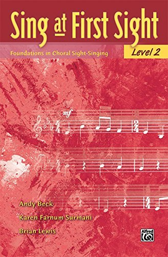 Sing at First Sight, Bk 2: Foundations in Choral Sight-Singing by Andy Beck (2007-11-01)