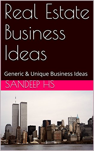Real Estate Business Ideas Generic Unique Business Ideas By Hs Sandeep