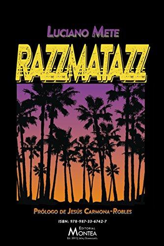 Razzmatazz (Colección de Poesía Montea 2015 nº 3)