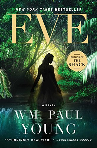 Eve: A Novel (Und Adult Movies Adam Eve)