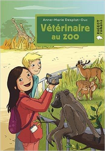 Vétérinaire au zoo de Anne-Marie Desplat-Duc ( 20 mai 2015 ) par Anne-Marie Desplat-Duc