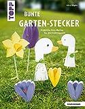 Bunte Garten-Stecker (kreativ.kompakt.): Fröhliche Holzmotive für die Frühlingszeit