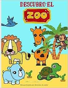 Descubro el zoo: Libro para colorear para niños de 3 a 7 años - descubre los animales salvajes y el zoológico mientras te diviertes - aprende a ... | 50 páginas en formato de 8,5*11 pulgadas