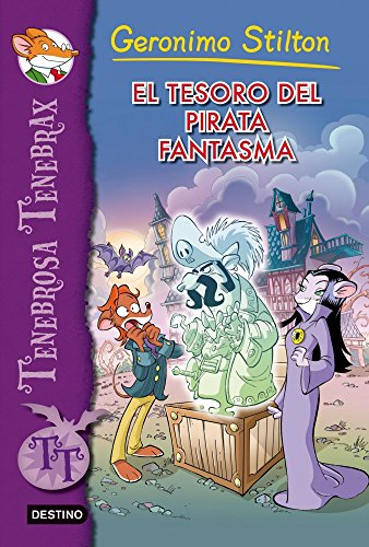 El tesoro del pirata fantasma: Tenebrosa Tenebrax 3