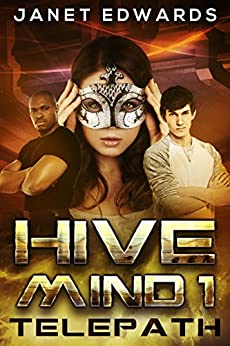 Telepath (Hive Mind Book 1) (English Edition) di [Edwards, Janet]