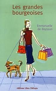 """Afficher """"Les grandes bourgeoises"""""""