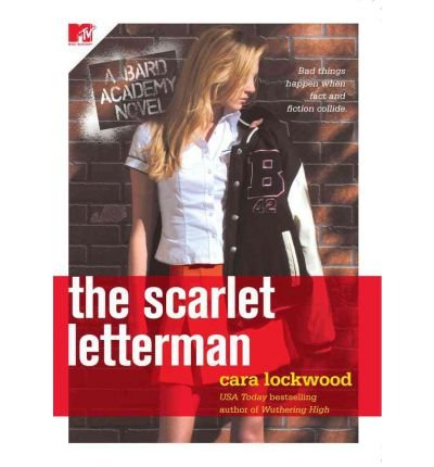 Produktbild { THE SCARLET LETTERMAN (BARD ACADEMY #02) } By Lockwood, Cara ( Author ) [ Jan - 2007 ] [ Paperback ]