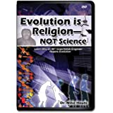 Evolution Is Religion - Not Science