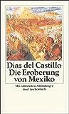 Geschichte der Eroberung von Mexiko (insel taschenbuch) - Bernal Diaz del Castillo
