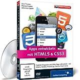 Apps entwickeln mit HTML5 & CSS3 - Für iPhone, iPad und Android