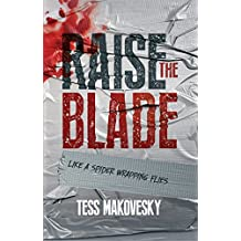 Raise The Blade: A gripping psychological thriller laced with black humour