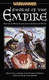 Swords of the Empire (Warhammer Novels) by Marc Gascoigne (Editor), Christian Dunn (Editor) (1-May-2004) Mass Market Paperback