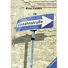 Die Einbahnstraße (Ravensburger Taschenbücher)