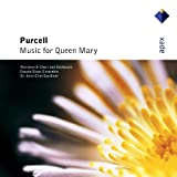 Purcell Edition : Music for Queen Mary