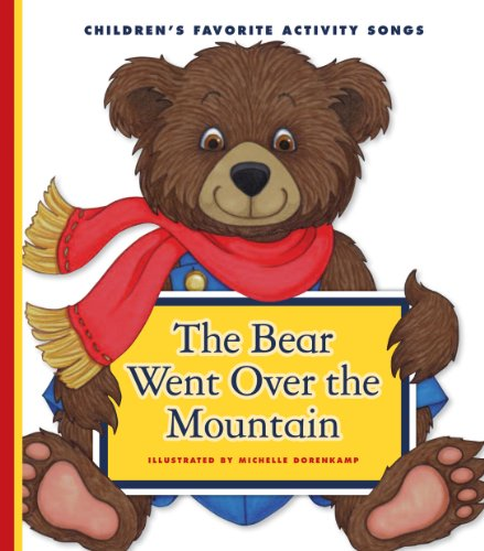 The Bear Went Over the Mountain (Favorite Children's Songs)