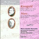 The Romantic Piano Concerto - Vol. 18 (Korngold / Marx)