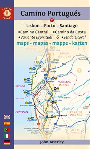 Camino Portugues Maps: Lisbon - Porto - Santiago / Camino Central, Camino De La Costa, Variente Espiritual & Senda Litoral (Camino Guides)
