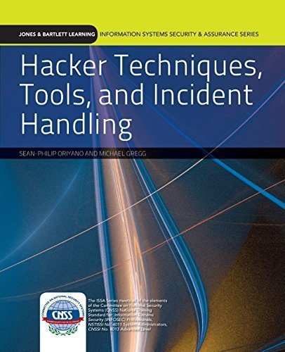 Hacker Techniques, Tools, And Incident Handling (Jones & Bartlett Learning Information Systems Security & Assurance Series) 1st edition by Oriyano, Sean-Philip, Gregg, Michael (2010) Paperback