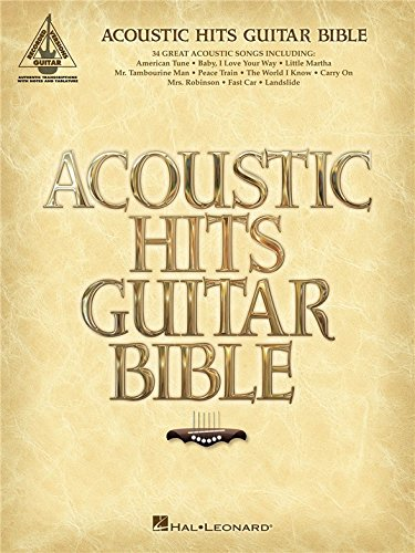 Acoustic Hits Guitar Bible. Partitions p...