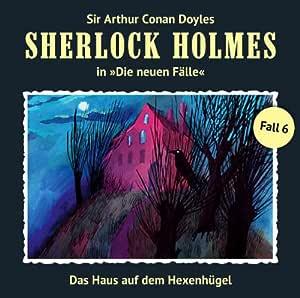 Sherlock Holmes: Die neuen Fälle - Fall 06: Das Haus auf