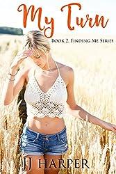 My Turn: Book 2 Finding Me Series