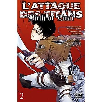 L'Attaque des Titans - Birth of Livaï T02